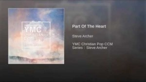 Steve Archer - Part Of The Heart